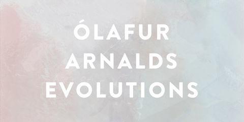 Olafur Arnalds Evolutions