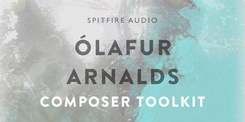 Olafur Arnalds Composer Toolkit