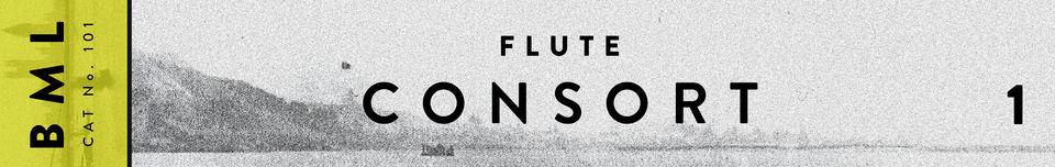 BML - Flute Consort Volume 1