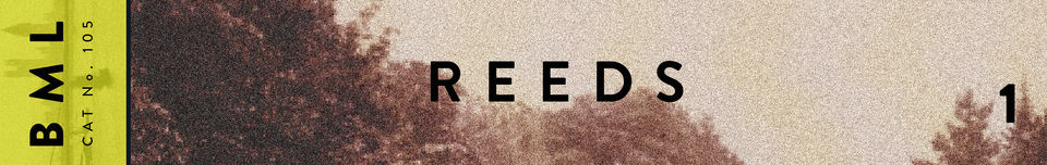 BML Reeds - Volume 1