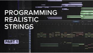 Program Realistic Sounding Strings Pt 1