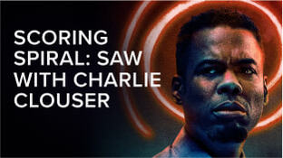 Scoring 'Spiral: Saw' with Charlie Clouser
