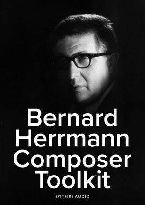 Bernard Herrmann Composer Toolkit artwork