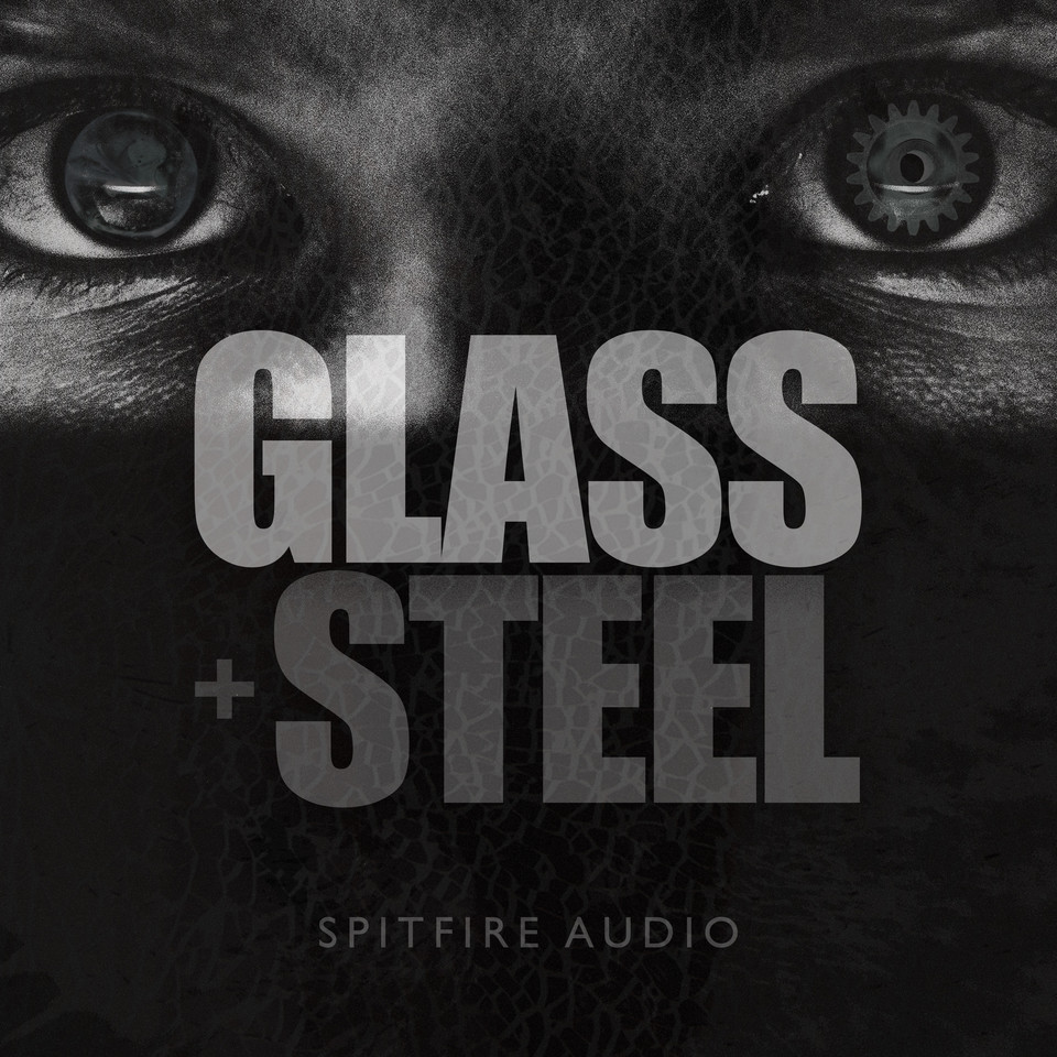 Spitfire Audio — Glass and Steel