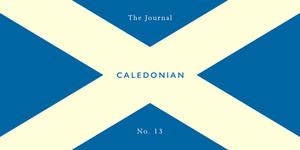 #013 November 2016 The Caledonian Edition