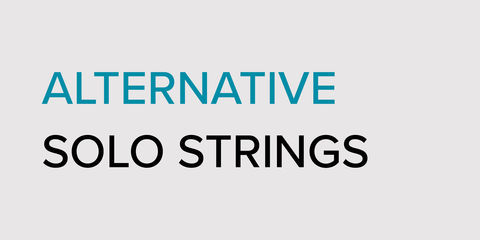 Alternative Solo Strings